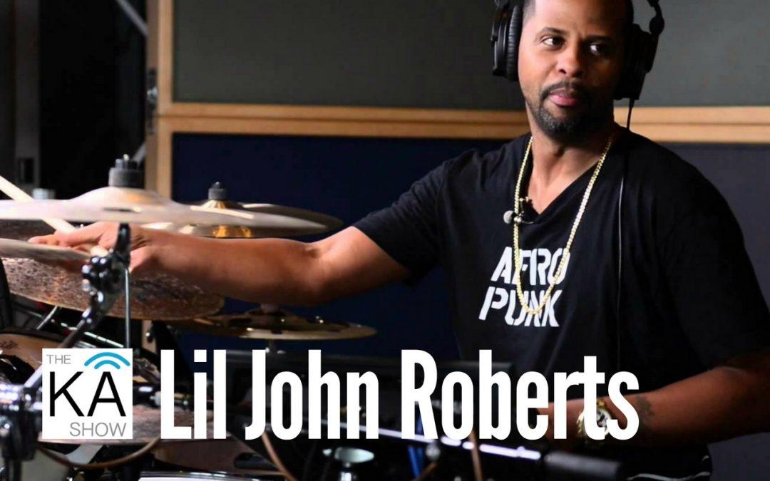 A-List Drummer Lil John Roberts!