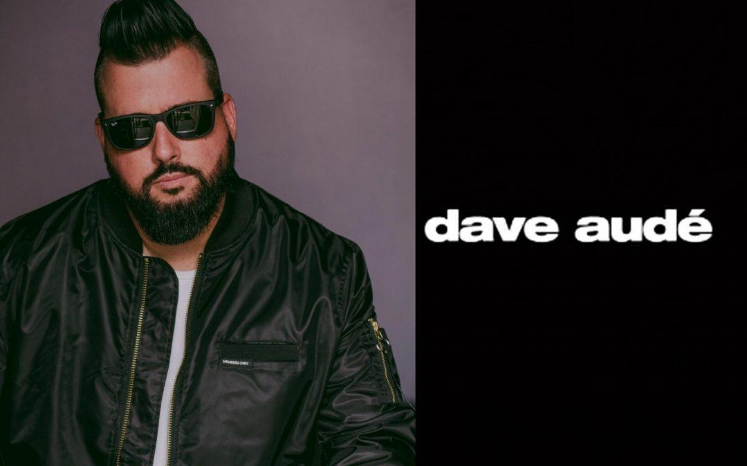 Grammy Winning Producer Dave Audé!