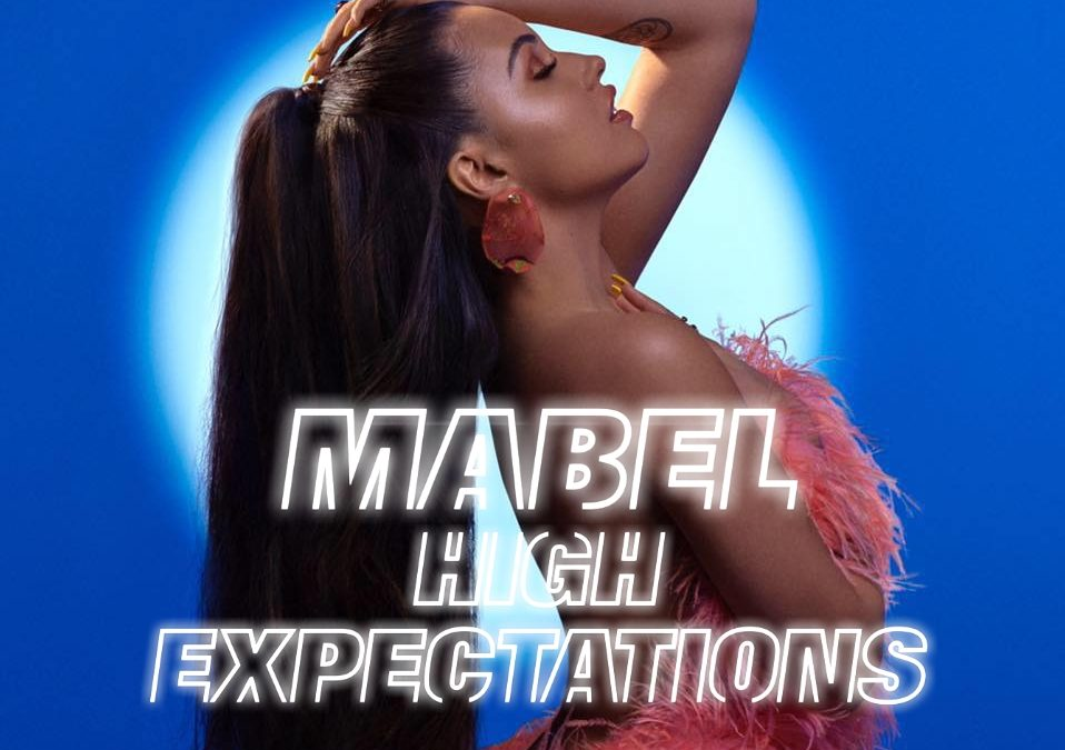 Mabel Goes Low on 'High Expectations' (Album Review)