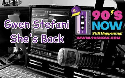Gwen Stefani – She's Back!