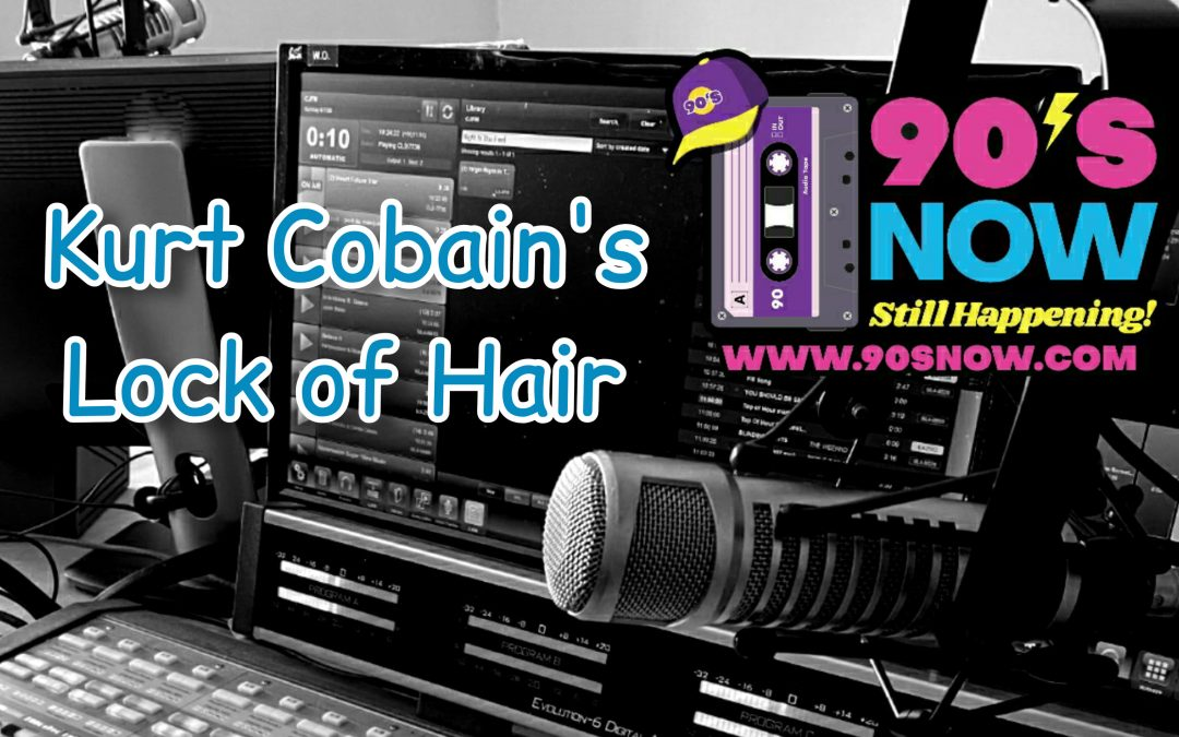 Kurt Cobain's Lock of Hair!