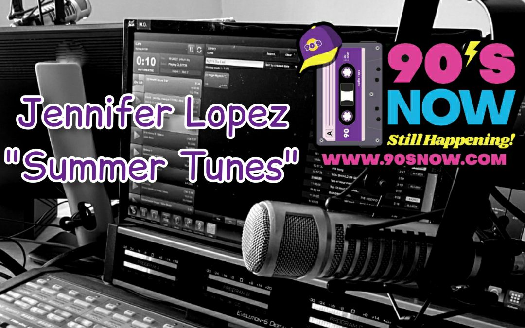 Jennifer Lopez – Summer Tunes!