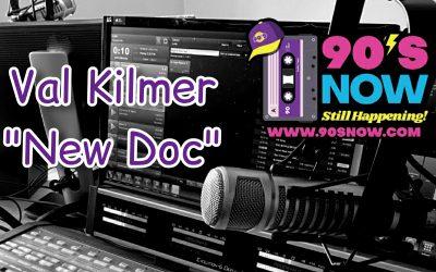 Val Kilmer – New Doc!