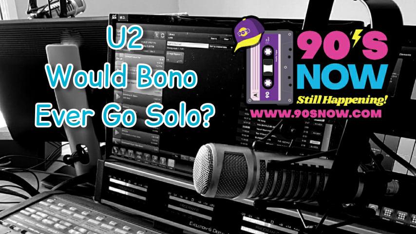 U2 – Would Bono Ever Go Solo?
